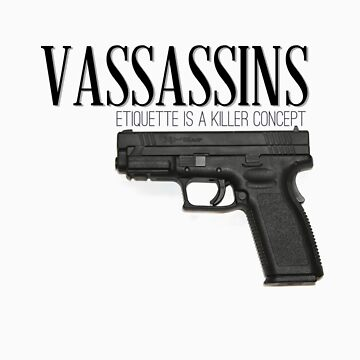 Vassassins (Gun Metal) by fictionalchick