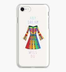 Any Dream Will Do iPhone Case/Skin