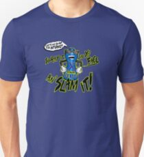 Clone High - Spray It In Yo' Face An' Slam It! Unisex T-Shirt