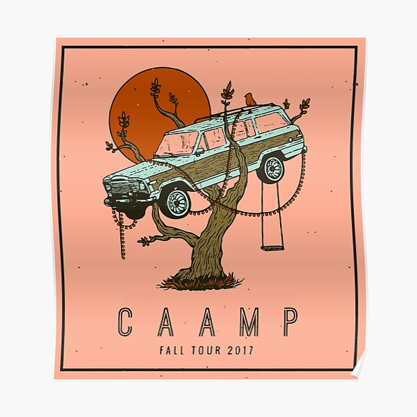 Caamp Fall Tour 2017 Poster Poster