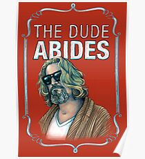 BIG LEBOWSKI-The Dude- Abides Poster