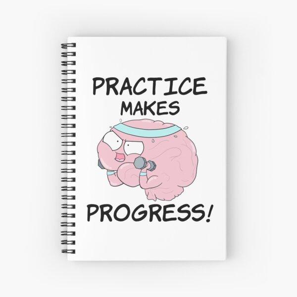 Practice Makes Progress Spiral Notebook
