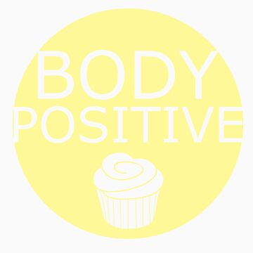 Body Positive (yellow) by eclecticjustice