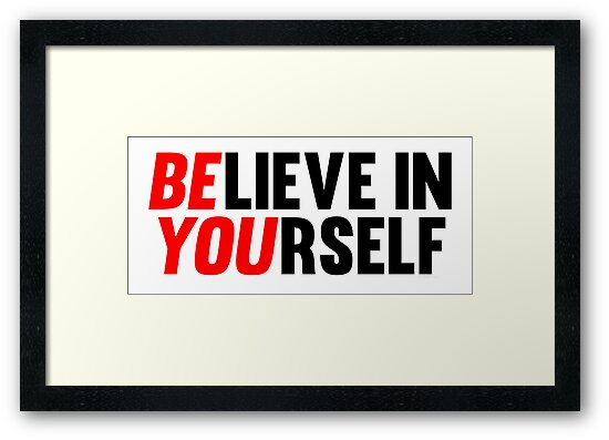 Believe in Yourself by Fitbys