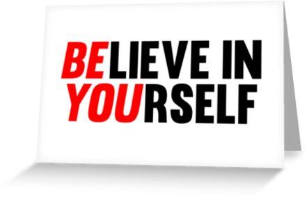 Believe in Yourself by Fitbys
