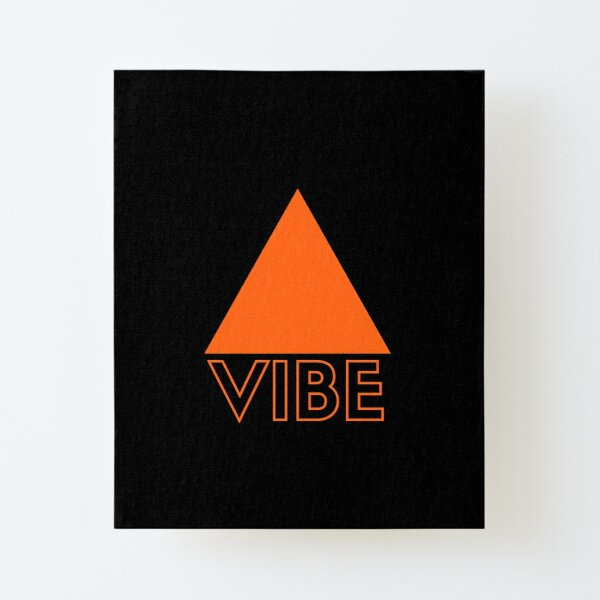 Positive vibe only Canvas Mounted Print