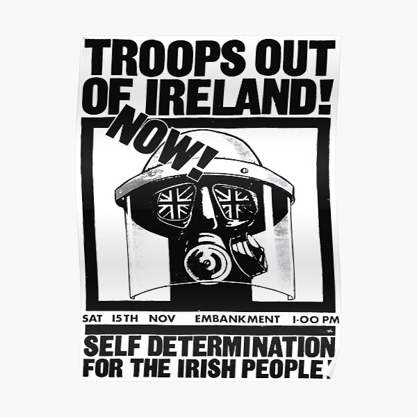 """""""Troops out of Ireland Now! - Self Determination for the Irish People!"""" Pro-Irish independence Poster, England, 1975 Poster"""