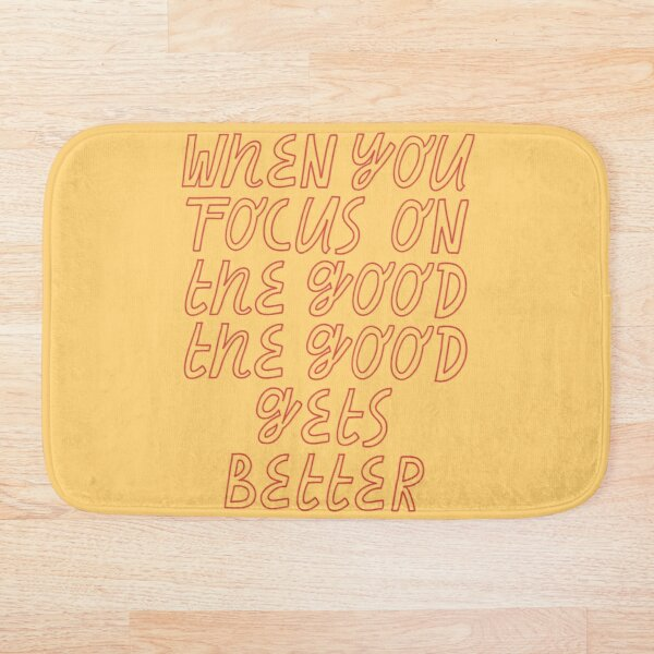 focus on the good lettering Bath Mat