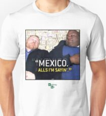 Mexico alls i'm sayn - Saul Guards Unisex T-Shirt