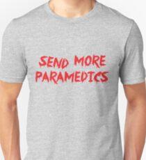 Send More Paramedics T-Shirt