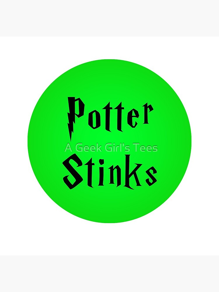 Potter Stinks by ageekgirlstees
