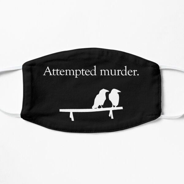Attempted Murder (White design) Flat Mask