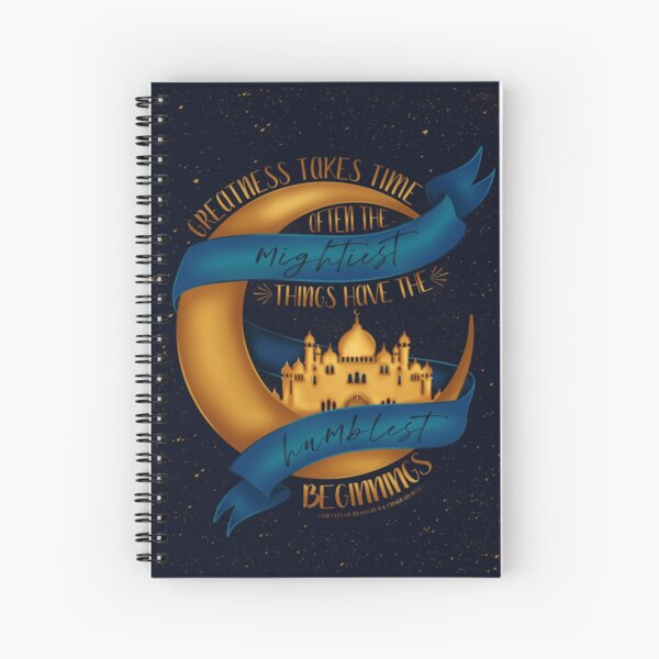 The City of Brass | 'Greatness Takes Time...' Spiral Notebook