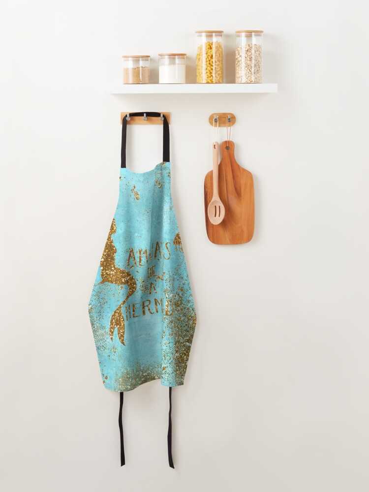 Alternate view of Always be a mermaid- Gold Glitter Mermaid and Typography on Sea Foam Apron