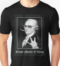 Alexander Hamilton is the Grand Master of Swag T-Shirt