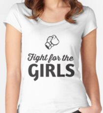 Fight for the Girls  Women's Fitted Scoop T-Shirt