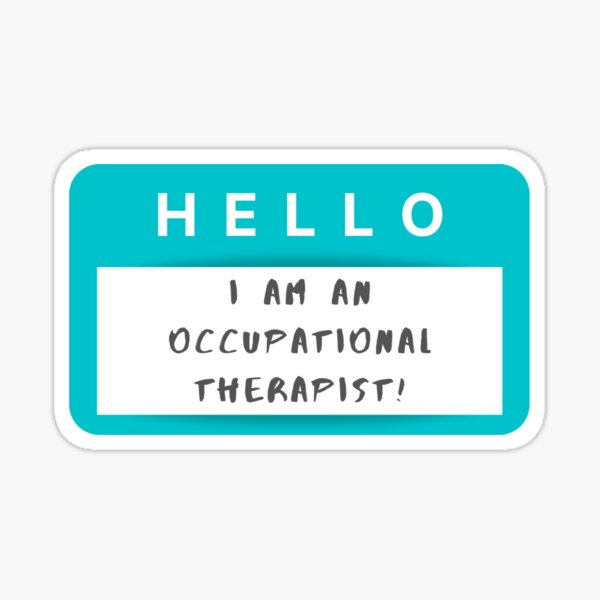 Occupational Therapist- Teal Name Tag Sticker