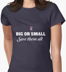 Big or Small Save them All T-Shirt