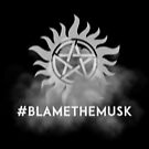 Hashtag Blame the Musk by ElocinMuse