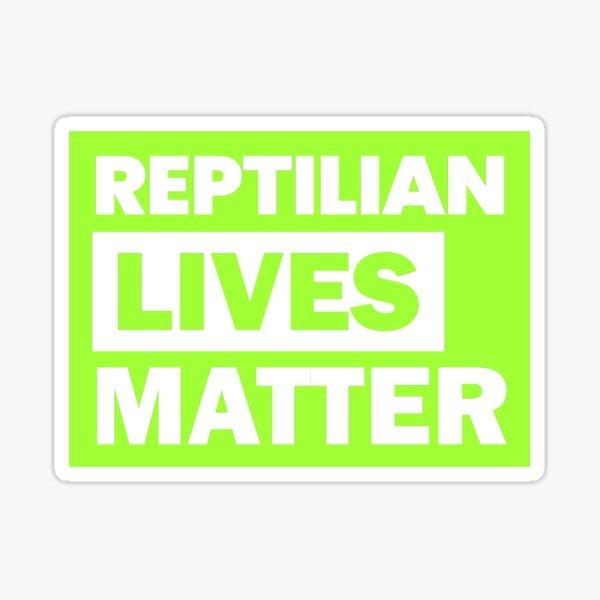 Reptilian Lives Matter Conspiracy BML Fun Mimic  Sticker