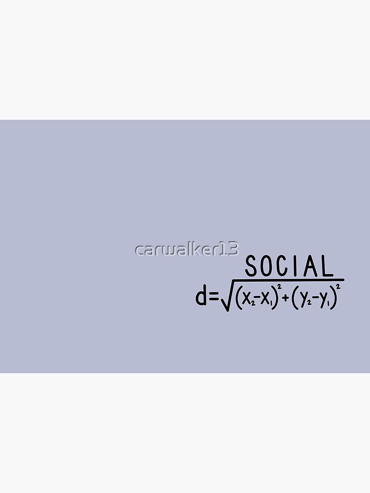 Social Distance (formula) Small/ Repeated by carwalker13