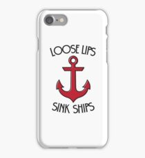 Loose Lips Sink Ships in RED iPhone Case/Skin