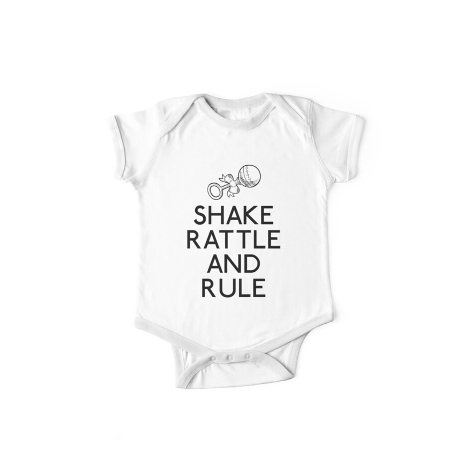 Shake Rattle And Rule by babydollchic