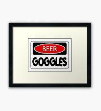 BEER GOGGLES, FUNNY DANGER STYLE FAKE SAFETY SIGN Framed Print