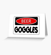 BEER GOGGLES, FUNNY DANGER STYLE FAKE SAFETY SIGN Greeting Card