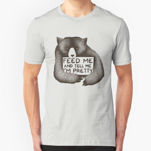 Feed Me and Tell Me I'm Pretty Slim Fit T-Shirt