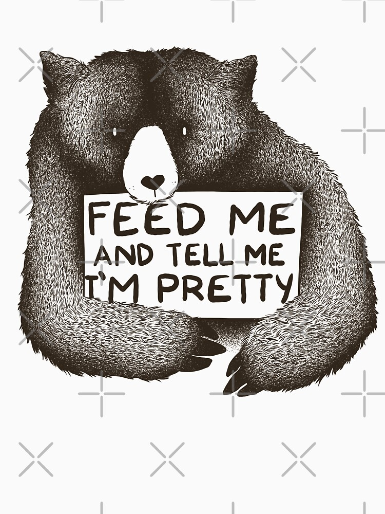 Feed Me and Tell Me I'm Pretty by tobiasfonseca