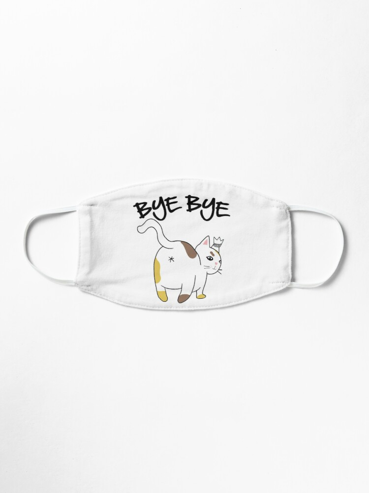 Alternate view of Cat Butt Bye Bye | Sarcastic Kitty Mask
