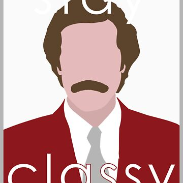 Stay Classy by jchu231