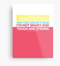 New Girl   Jess Quote Poster Metal Print