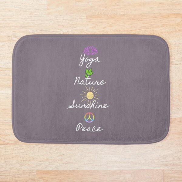 Yoga, Nature, Sunshine, Peace (white font) Bath Mat