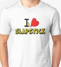 I love slapstick  T-Shirt