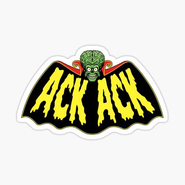 ACK ACK! Sticker