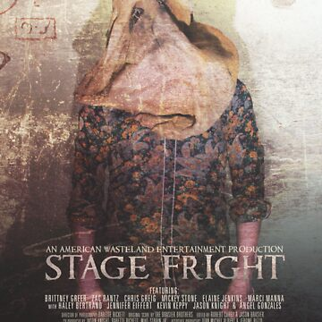STAGE FRIGHT Poster by Wastelander01