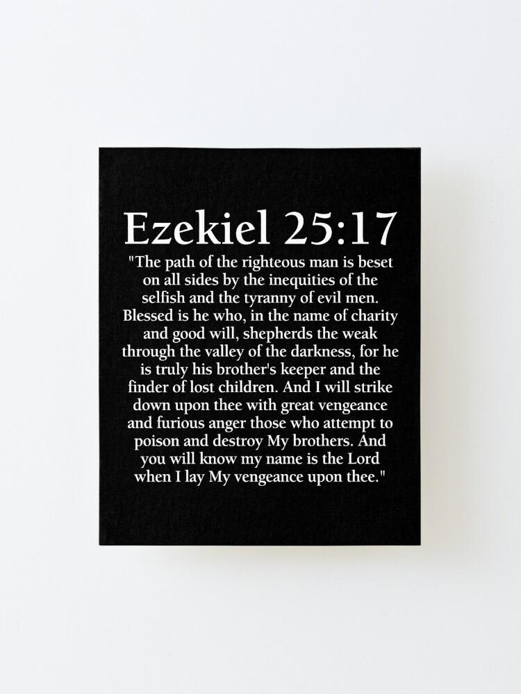 Alternate view of Ezekiel 25:17 - Full Passage Mounted Print