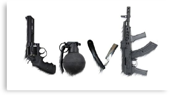 Love Gun Grenade Knife Rifle Poster | www.pixshark.com ...