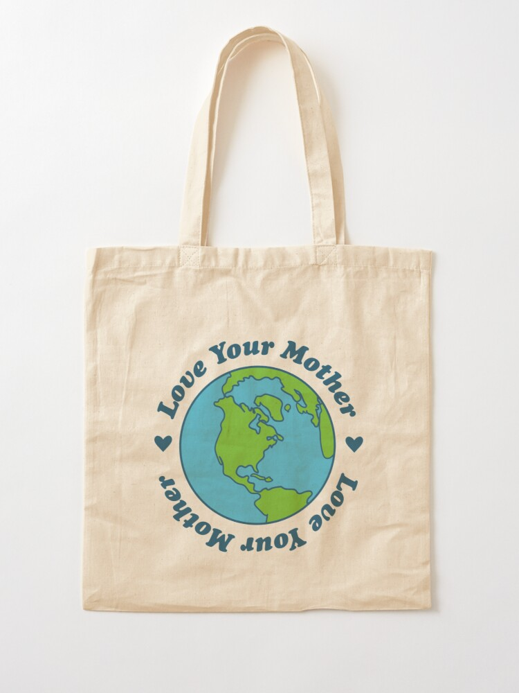 Alternate view of love your mother Tote Bag