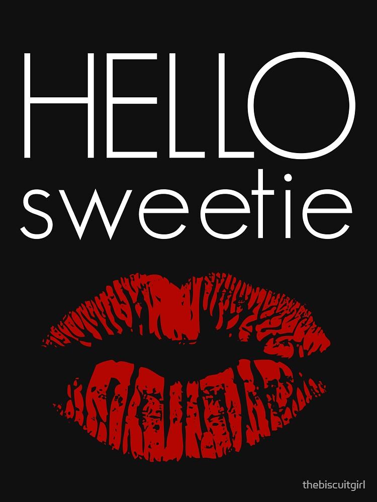 Hello, Sweetie | Unisex T-Shirt