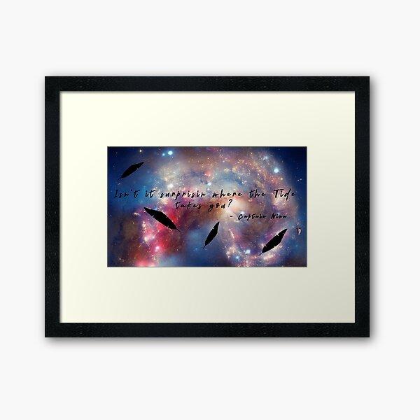The Tide of the Stars - Captain Nina Quote Framed Art Print