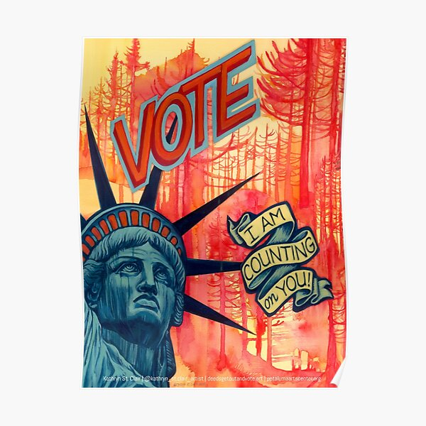 Vote, I Am Counting On You | Kathryn St. Clair Poster