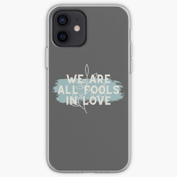 We Are All Fools In Love // Pride and Prejudice iPhone Soft Case