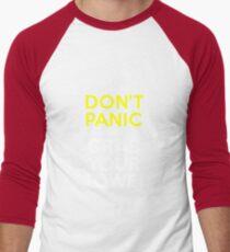Don't Panic and Grab Your Towel Men's Baseball ¾ T-Shirt