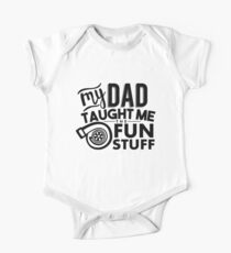 My dad taught me the fun stuff - turbo One Piece - Short Sleeve