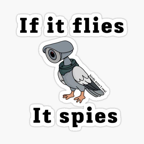 if it flies, it spies Sticker