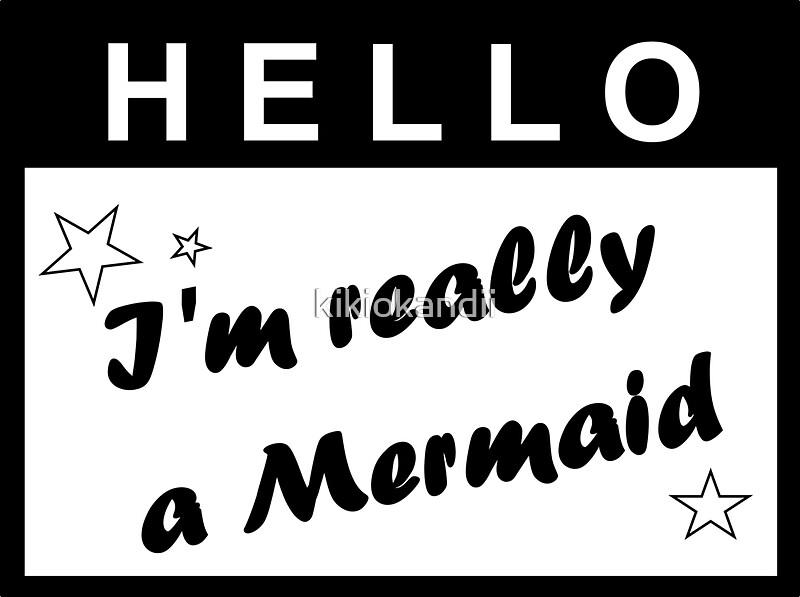 Pegatinas «Hola ... Soy realmente una etiqueta de nombre de sirena ...