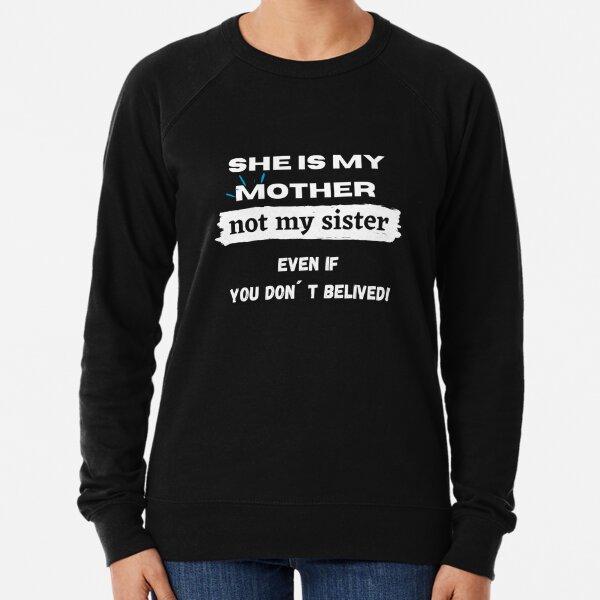 Matching T Shirts  Daughter and Mother Gift Lightweight Sweatshirt
